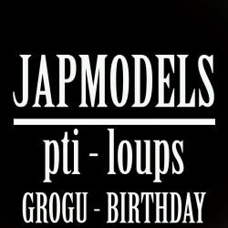 MASTER CLASS JAPMODELS - PTI LOUP - GROGU BIRTHDAY